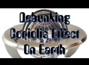 An Unorthodox Claim Gyroscopes Proved Earth Spins – Coriolis Effect Debunking