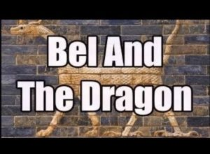 (Ba'al) Bel & The Dragon (APOCRYPHA) (No Music)