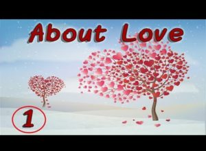About Love. What is God's Love?