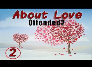About Love. Let's not be offended.