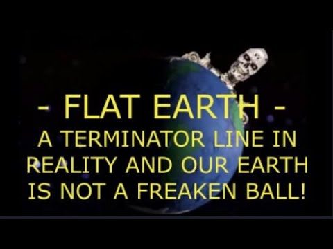 FLAT EARTH – TERMINATOR LINE IN REALITY – NEW YORK MOSCOW FLIGHT – DAY AND NIGHT  Zetetic Flat Earth