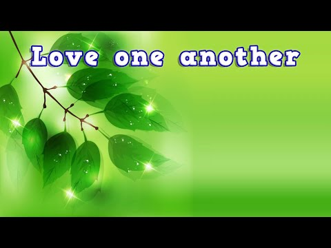 Love one another. With Eric Nellis