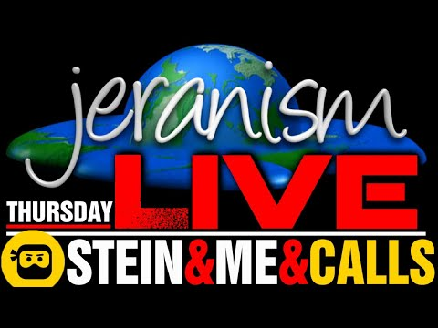 jeranism Thursday LIVE Preshow – Stein & Me & Your Phone Calls