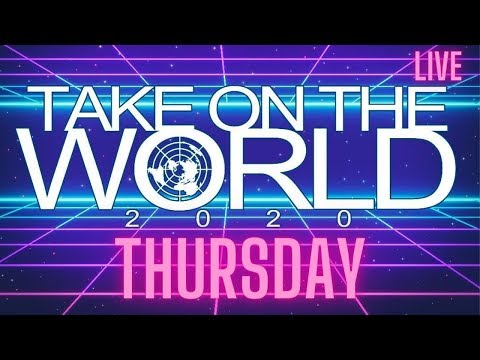 🔴 TAKE ON THE WORLD CONFERENCE 2020 LIVE *DAY TWO* Thursday 27th