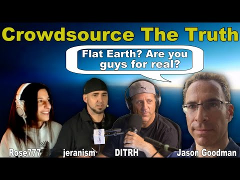 Flat Earth?  Are You Guys Serious?  with Jason Goodman