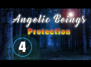 Angelic Beings. How They Protect You