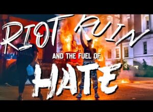 Riot, Ruin and the fuel of hate ✅