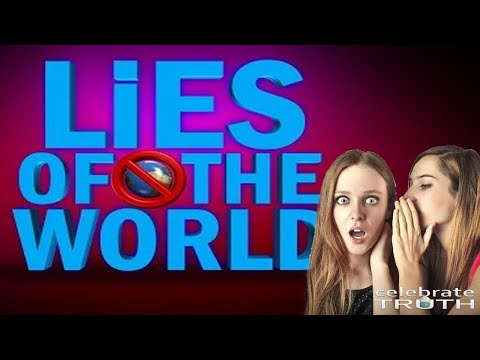 EXPOSING THE LIES OF THE WORLD