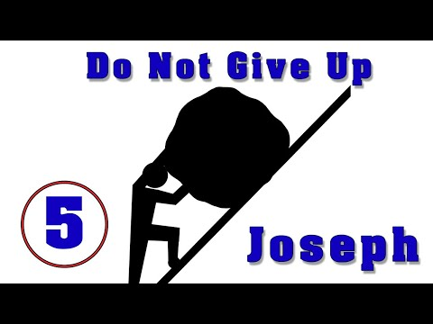 Don't Give Up. Joseph
