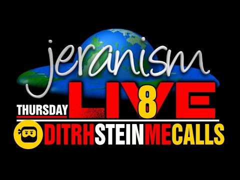 jeranism Thursday LIVE – DITRH, Stein, Me & Your Calls #8 – 10/15/20