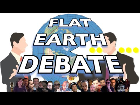 Flat Earth Debate Uncut
