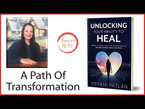 Unlocking Your Ability to Heal – Tiffani Patlan Interview