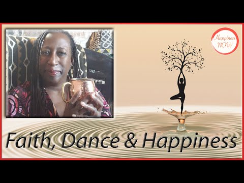 Faith,Dance and Happiness With DeLisa Branch Nealy