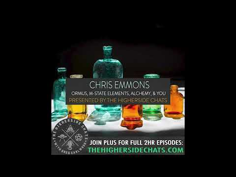 Chris Emmons   ORMUS, M-State Elements, Alchemy, & You