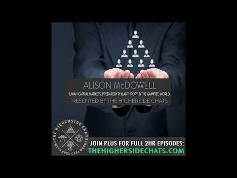 Alison McDowell | Human Capital Markets, Predatory Philanthropy, & The Gamified World