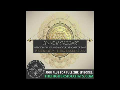 Lynne McTaggart | Intention Studies, Mind Magic, & The Power of Eight