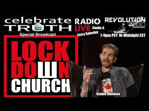 STOP LOCKING DOWN THE CHURCH with Robbie Davidson | CT Radio Ep. 91