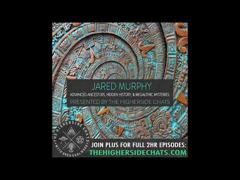 Jared Murphy | Advanced Ancestors, Hidden History, & Megalithic Mysteries
