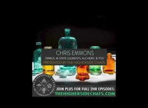 Chris Emmons | ORMUS, M-State Elements, Alchemy, & You
