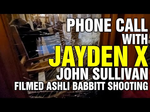 Phone Call With John Sullivan (Jayden X) Filmed Ashli Babbitt Shooting at Capitol