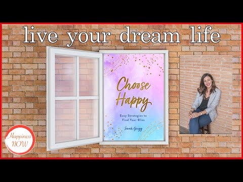 Choose Happiness Today – Sarah Gregg Interview