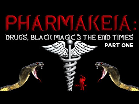 Pharmakeia | Drugs, Black Magic & the End Times | Part One