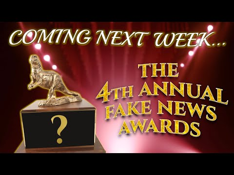 Announcing the 4th Annual Fake News Awards!