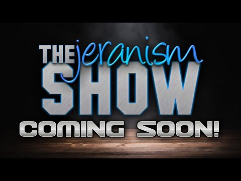 The Preamble to Ep. 1 of The jeranism Show | Coming Friday April 2, 2021