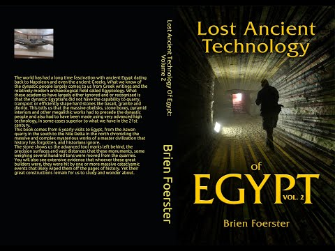 Lost Ancient Technology Of Egypt Part 2 Of 2