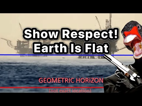 Show Respect! Earth Is Flat