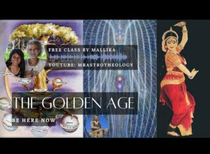 Mallika's WISDOM hour, EP FOUR: Yugas | Living in the Golden Age (Satyuga) Here and Now