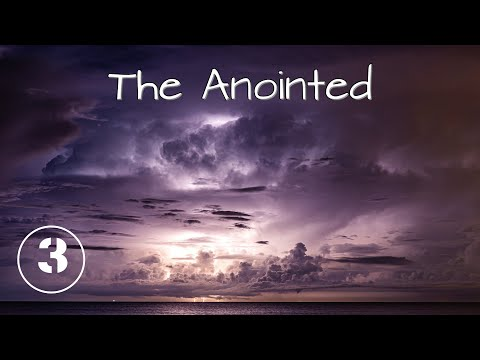 The Anointed  Your anointing
