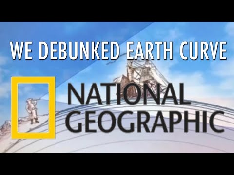 We Debunked Earth Curve With Help From National Geographic