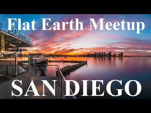 Flat Earth meetup San Diego May 2 with Nathan Thompson ✅