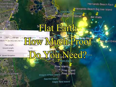 Flat Earth How Much Proof Do You Need