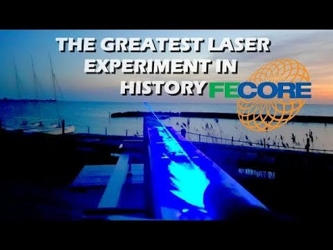 The Greatest Laser Experiment In History – FECORE