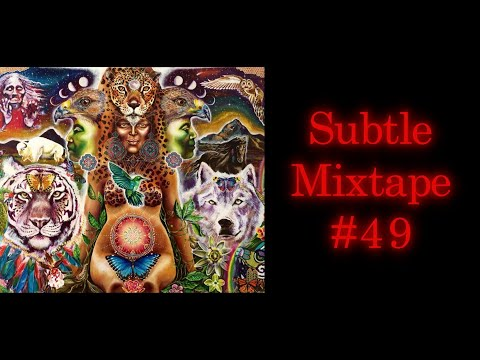 Subtle Mixtape 49 | If You Don't Know, Now You Know