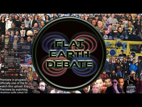 Brand New Flat Earth Debate 1409 Uncut & After Show