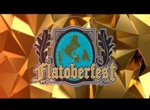 Flatoberfest!  Do not miss this one!!!!!!   Flat Earth Conference / festival / meetup