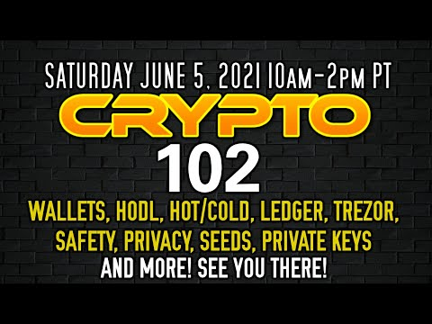 Crypto 102 Group Class SATURDAY 10am-2pm PT – Plus Channel Updates!