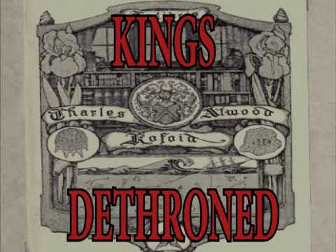 Kings Dethroned (Section 2-of-3) ~ Chapters 8-12
