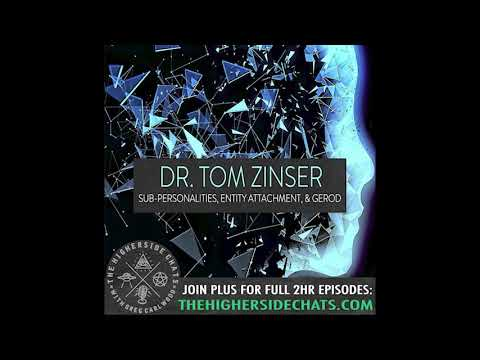 Dr. Tom Zinser   Sub-Personalities, Entity Attachment, & Gerod