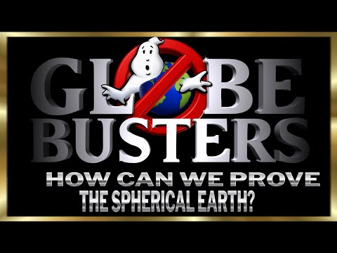 How Can We Prove The Spherical Earth?