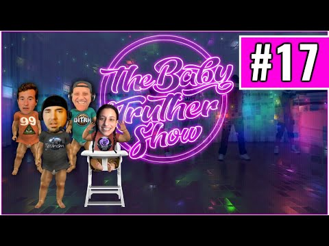 The Baby Truther Show #17 – Hibbeler Productions w/ DITRH, Stein, Rose 777, + Me!