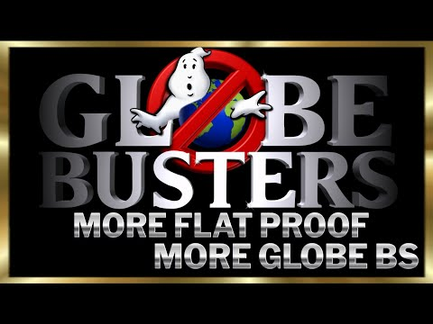More Flat Proof – More Globe BS