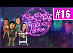 The Baby Truth Show #16 – (Hi Show) ROSE777, DITRH, STEIN, ME + Your Phone Calls!