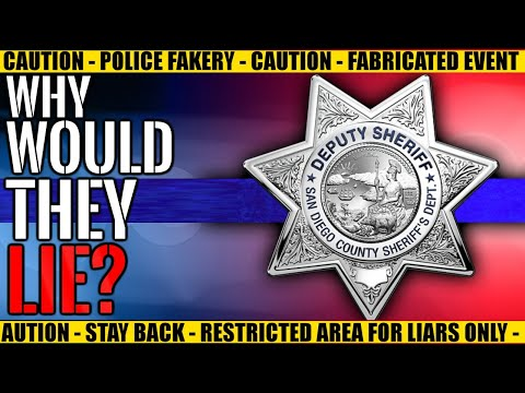 Why Would They Lie?  The San Diego Sheriff's Department vs. Science