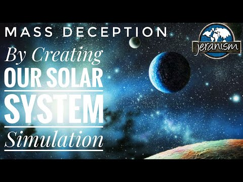 [CLIP] Mass Deception – By Creating Our Solar System Simulation