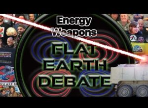 Flat Earth Debate 1501 Uncut & After Show Energy Weapon