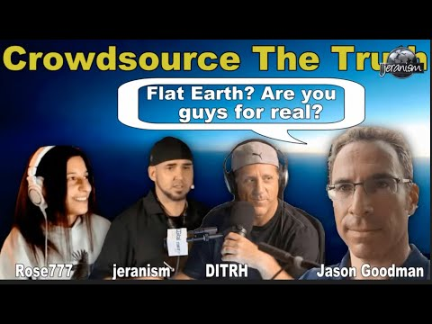 [CLIP] Jason Goodman From Crowdsource The Truth: 'FLAT EARTH?…. Are You Guys SERIOUS?'…